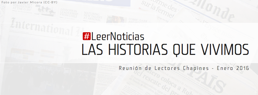 Leer noticias: Las historias que vivimos