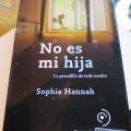 """""""No es mi hija"""" de Sophie Hannah"""