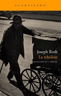 """Portada """"La rebelión"""" de Joseph Roth"""