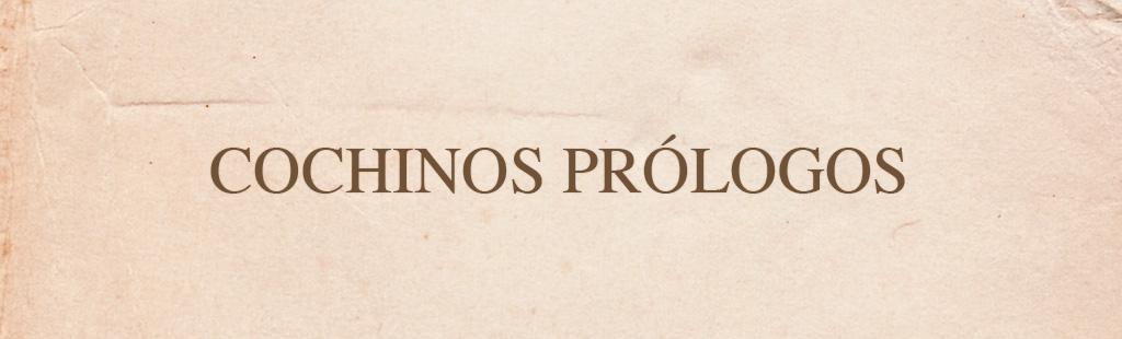Cochinos prólogos