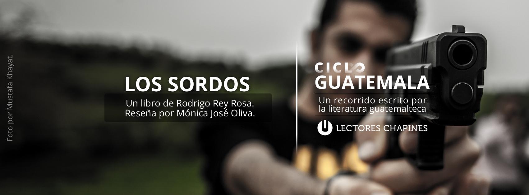 Los Sordos por Rodrigo Rey Rosa